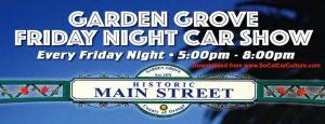 Garden Grove Friday Night Car Show